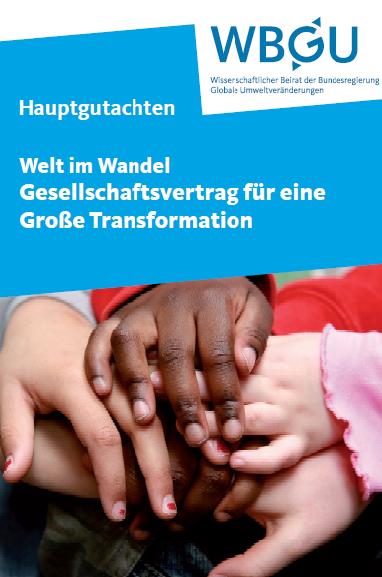 WBGU-Hauptgutachten - Welt im Wandel - Gesellschaftvertrag für eine große Transformation Titel