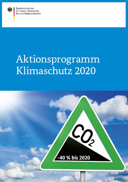 Aktionsprpogramm Klimaschutz 2020 - Titel © BMUB