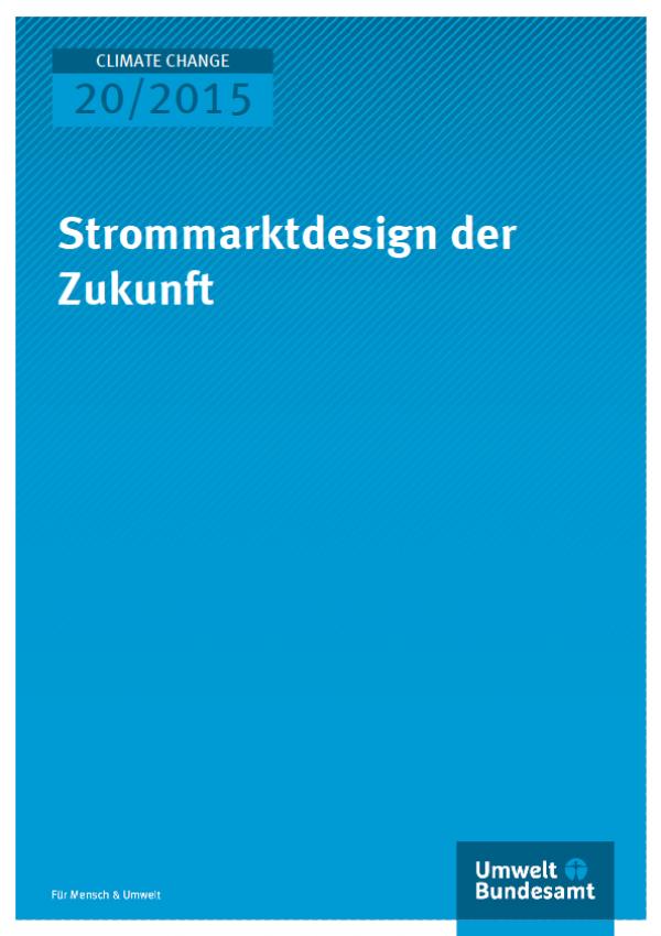 Strommarktdesign der Zukunft - Titel © Umweltbundesamt