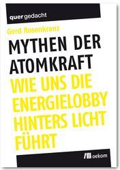 mythen-der-atomkraft - oekom