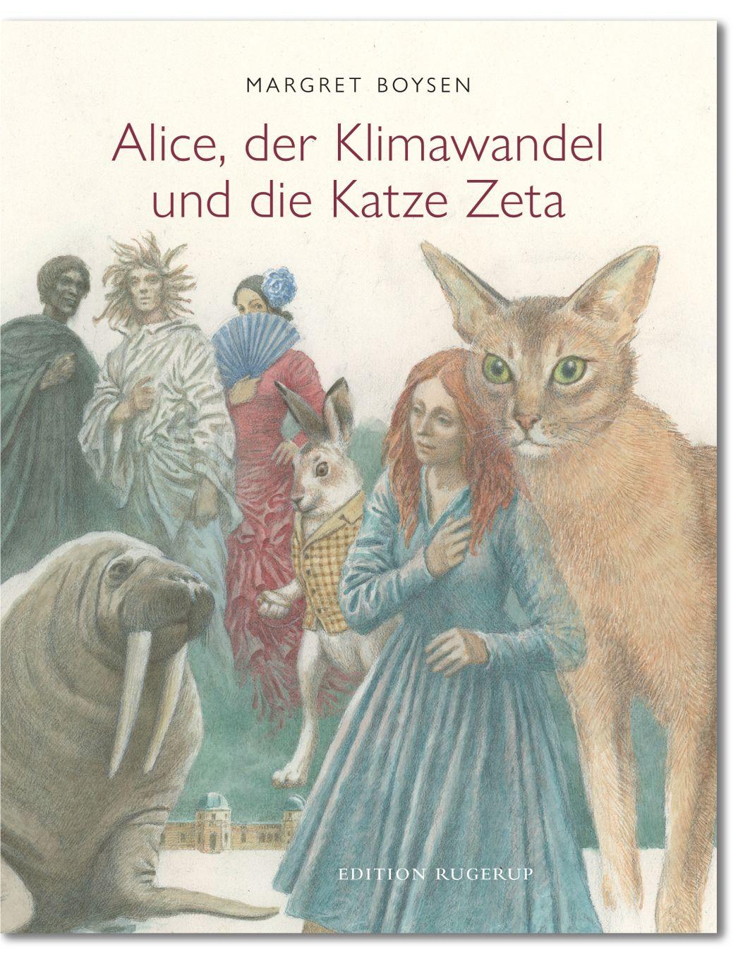 Alice, der Klimawandel und die Katze Zeta, Margret Boysen - Edition-rugerup.de Cover illustration Iassen Ghiuselev - Titel © PIK