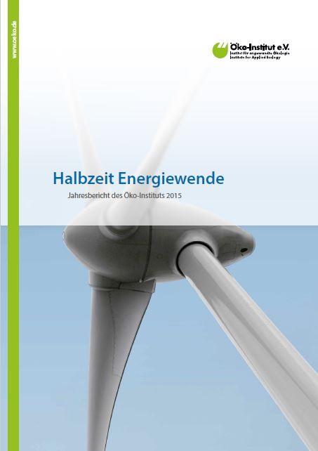 Halbzeit Energiewende, Jahresbericht Öko-Institut - Titel