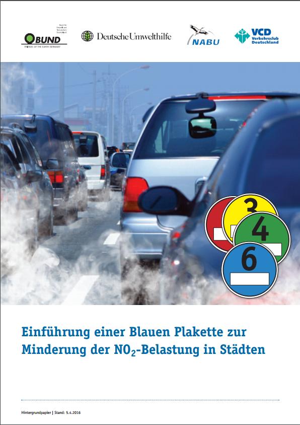 Einführung einer Blauen Plakette zur Minderung der NO2-Balstung in Städten - Titel © Gemeinsames Hintergrundpapier BUND, DUH, NABU und VCD