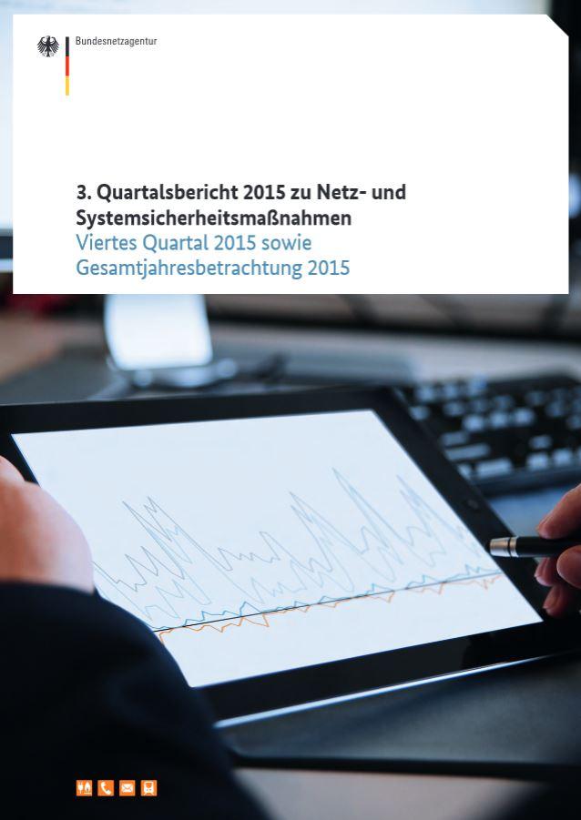 BNetzAg 3. Quartalsbericht und Gesamtjahr 2015 - Titel - © Bundesnetzagentur