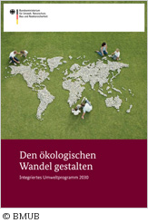 den-oekologischen-wandel-gestalten-integriertes-umweltprogramm-2030-broschuere-bmub