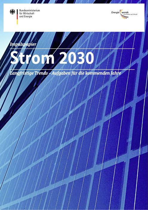 Strommarkt 2030 - Impulspapier - Titel - Foto © BMWi 2016