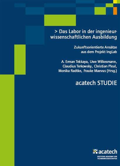 studie-das-labor-in-der-ingenieurwissenschaftlichen-ausbildung-zukunftsorientierte-ansaetze-aus-dem-projekt-inglab-acatech