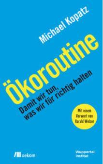 michael-kopatz-oeko-routine-titel-oekom-verlag