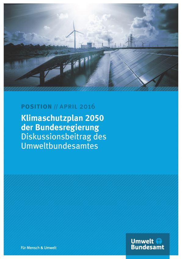 Klimaschutzplan 2050 - Diskussionsbeitrag des UBA  -Titel © UBA