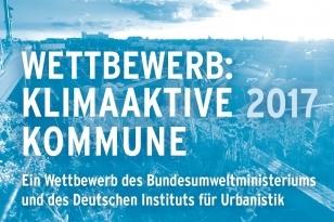 Wettbewerb: Klimaaktive Kommune 2017 - Foto © BMUB und DIU