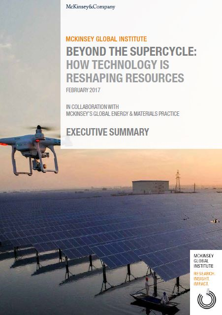 Beyond the supercycle: How technology is reshaping resources  - Foto © McKinsey & Company - February 2017