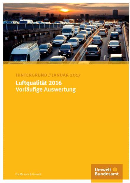 Luftqualtiät 2016 - Vorläufige Auswertung - Titel © Umweltbundesamt 2017